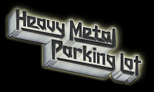 Cale: So give us a brief back story to Heavy Metal Parking Lot? Who are you guys?