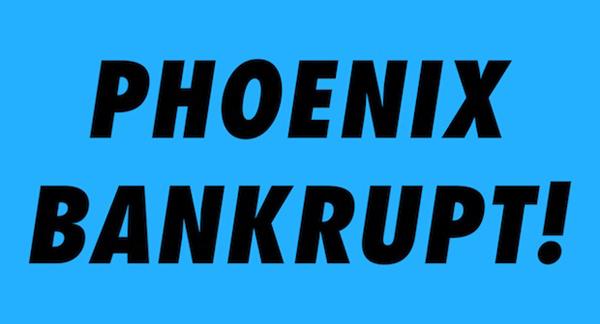 Phoenix-Bankrupt