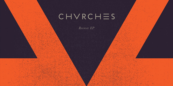 tumblr_static_chvrches_recover